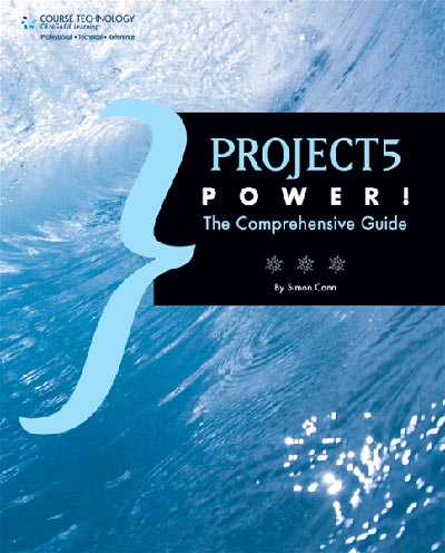 Project5 Power! The Comprehensive Guide by Simon Cann